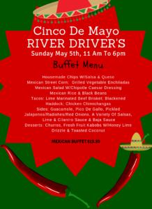 Cinco De Mayo at the River Driver's